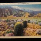 ANTIQUE ORIGINAL POSTCARD: LINEN, MOUNT SAN JACINTO, CA= VINTAGE OLD DESERT