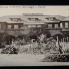 ANTIQUE ORIGINAL POSTCARD: RPPC, PHOTO, HOTEL AT FETTERS SPRINGS, CALIFORNIA
