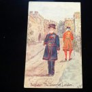 ANTIQUE ORIGINAL POSTCARD: BEEFEATER: TOWER OF LONDON, ENGLAND, GUARD