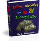 How To Sell Ebooks On Ebay Properly Ebook