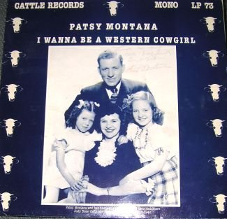 Patsy Montana I Wanna Be A Western Cowgirl LP Signed RARE