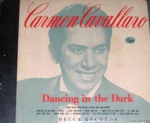 Carmen Cavallaro 3 - 78 Records Dancing In The Dark '46