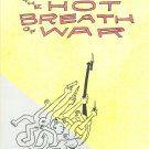 The Hot Breath of War by Trevor Alixopolous