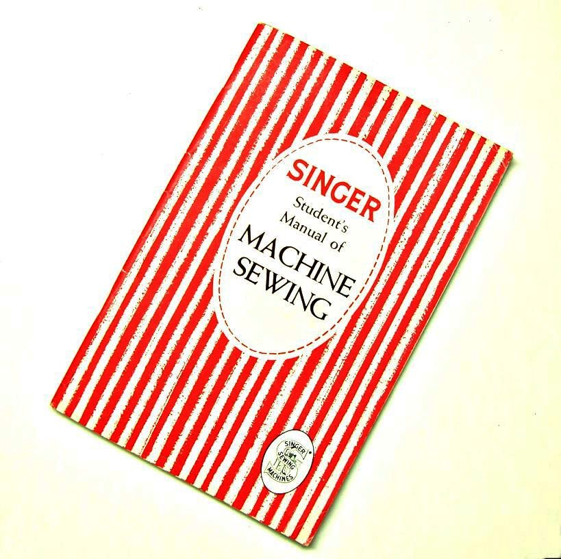 Singer Manual of Machine Sewing 1950s