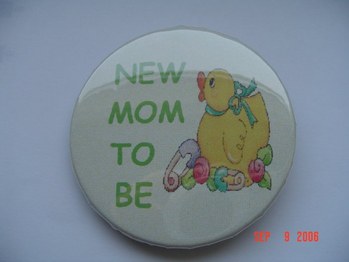 "New Pinback Button ""New Mom to Be"" with Duck Baby"