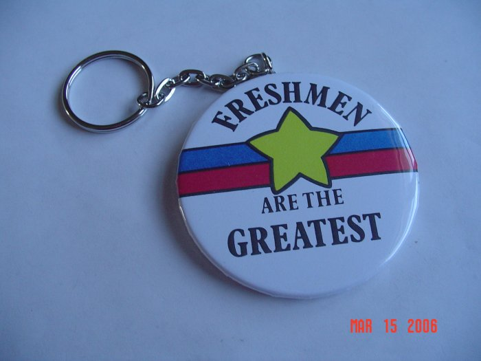 Freshman are the Greatest Keychain High School Teens Sports