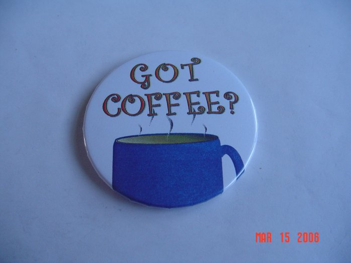 Got Coffee Magnet  Coffee Java Humor Fun Expresso