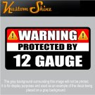 "12 Gauge Warning Decal Vinyl 5"" x 2.5"" Firearm Gun Sticker"