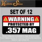 "357 Magnum Warning Sticker 3"" x 1.5"" Firearm Gun .357 Mag Vinyl Decal WS3 12 PCS"