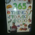 BOOK 365 THINGS TO MAKE AND DO