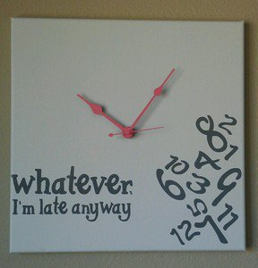 Whatever I'm Late Anyway Clock with Vinyl - Funny Clocks White with Coral