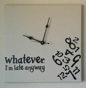 Whatever I'm Late Anyway Clock with Vinyl - Funny Clocks - Beige