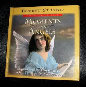 ANGEL BOOK by Robert Strand: Moment with Angels