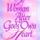 A Woman After Gods Own Heart : Growth & Study Guide