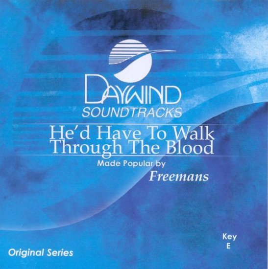 He'd Have to Walk Through the Blood, Accompaniment CD