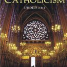 CATHOLICISM : EP 3 and EP 4