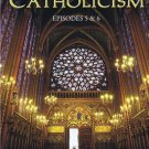 CATHOLICISM : EP 5 and EP 6