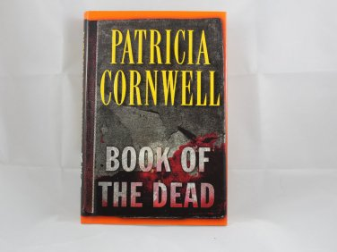 Book of the Dead by Patricia Cornwell (2007, Hardcover)