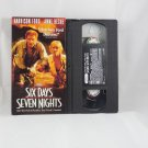 Six Days, Seven Nights (VHS, 1998)