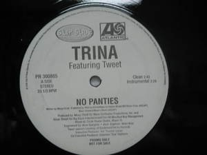 "TRINA & TWEET usa 12"" NO PANTIES Dj WHITE JACKET ATLANTIC"