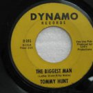"TOMMY HUNT usa 45 THE BIGGEST MAN/NEVER LOVE A ROBIN 7"" Vocal DYNAMO"