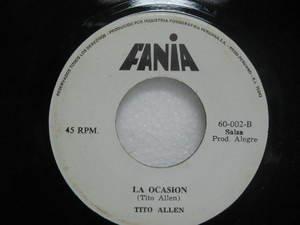 "TITO ALLEN peru 45 FELIZ Y DICHOSO/LA OCASION 7"" Latin SALSA FANIA"