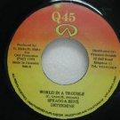 "SPRAGGA BENZ DETERMINE jamaica 45 WORLD IN A TROUBLE 7"" Reggae Q-45"
