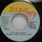 "SPRAGGA BENZ & DON YOUTH jamaica 45 GI WI DE NAANY 7"" Reggae STONE"