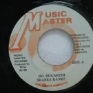 "SHABBA RANKS jamaica 45 NO BOGARISM 7"" Reggae MUSIC-MASTER"