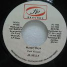 "JR. KELLY jamaica 45 HUNGRY DAYS 7"" Reggae F.P"