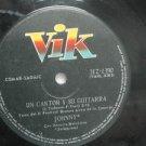 """JOHNNY TEDESCO peru 45 UN CANTOR Y SU GUITARRA 7"""" Latin VIK"""