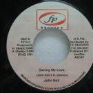 """JOHN HOLT jamaica 45 SAVING MY LOVE 7"""" Reggae F.P"""
