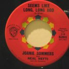 "JOANIE SOMMERS usa 45 SEEMS LIKE LONG LONG AGO 7"" Vocal I DON'T WANT TO WALK WIT"