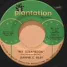 """JEANNIE C. RILEY usa 45 MY SCRAPBOOK/THE GIRL MOST LIKELY 7"""" Country PLANTATION"""