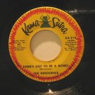 "INNOCENCE usa 45 THERE'S GOT TO BE A WORD 7"" Vocal DON'T WANNA BE AROUND YOU KAM"