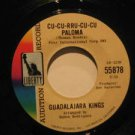 "GUADALAJARA KINGS usa 45 CUCURRUCUCU PALOMA 7"" THE SHADOW OF YOUR SMILE LIBERTY"