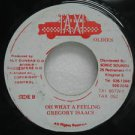 """GREGORY ISAACS jamaica 45 OH WHAT A FEELING 7"""" Reggae TAXI"""