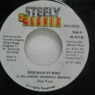 "DON YUTE jamaica 45 BAD MAN FI WHO 7"" Reggae STEELY-&-CLEVIE-RECO"