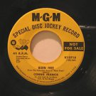 """CONNIE FRANCIS usa 45 BORN FREE/TIME ALONE WILL TELL 7"""" Vocal PROMO MGM"""