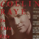 """COLLIN RAYE usa display IN THIS LIFE 12"""" X 12"""" DOUBLE-SIDED POSTER. THIS IS NOT"""