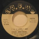 """CHUCK ARMSTRONG usa 45 I'M A LONELY MAN/POOR MAKE BELIEVER 7"""" Soul BUBBLY SURFAC"""