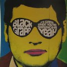 "BLACK GRAPE usa display IT'S GREAT WHEN YOU'RE STRAIGHT YEAH 12"" X 12"" DOUBLE-SI"