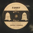 """ARTHUR NORMAN usa FANNY/COUNT YOUR BLESSINGS INSTEAD OF 7"""" Vocal 7 INCH SIZE BEL"""