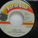 "ALLEY CAT HONOURABLE jamaica 45 THEM A FLIP 7"" Reggae POT-OF-GOLD"
