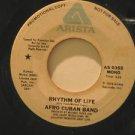 "AFRO CUBAN BAND usa 45 RHYTHM OF LIFE 7"" Latin PROMO/WRITING ON LABEL ARISTA"