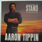 "AARON TIPPIN usa display YOU'VE GOT TO STAND FOR SOMETHING Country 12"" X 12"" DOU"