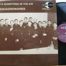 SQUADRONAIRES u.k. LP THERE'S SOMETHING IN THE AIR Jazz MONO DECCA excellent