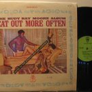 RUDY RAY MOORE usa LP EAT OUT MORE OFTEN KENT excellent
