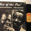 OSCAR PETERSON & MILT JACKSON usa LP TWO OF THE FEW Jazz PABLO excellent
