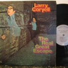 LARRY CORYELL usa LP THE REAL GREAT ESCAPE Jazz VANGUARD